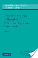 Geometric Analysis of Hyperbolic Differential Equations