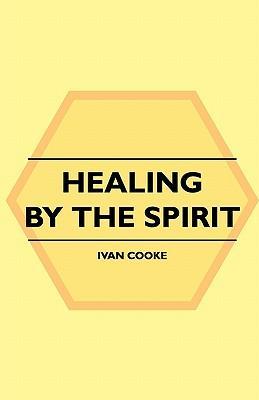 Healing By The Spirit