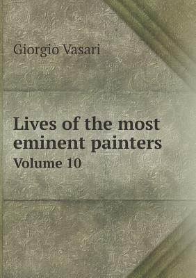 Lives of the Most Eminent Painters Volume 10