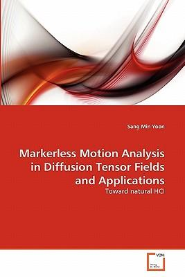 Markerless Motion Analysis in Diffusion Tensor Fields and Applications