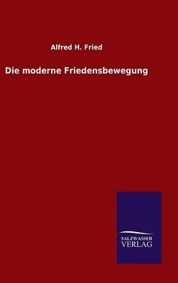 Die moderne Friedensbewegung