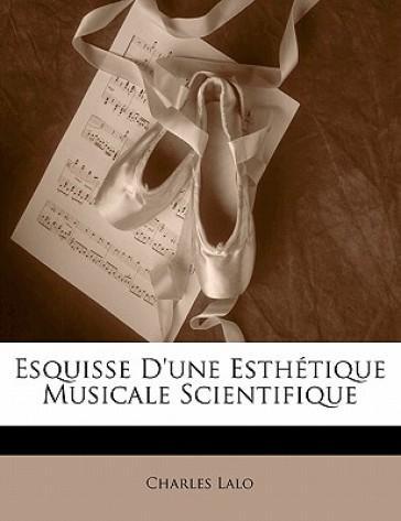 Esquisse D'Une Esth ...
