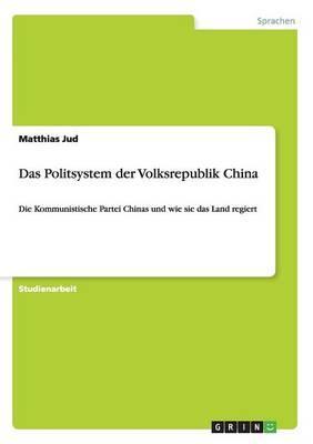 Das Politsystem der Volksrepublik China