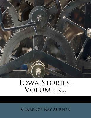 Iowa Stories, Volume...