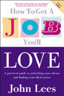 How to get a job you'll love