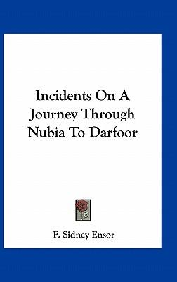 Incidents on a Journey Through Nubia to Darfoor