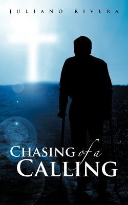 Chasing of a Calling