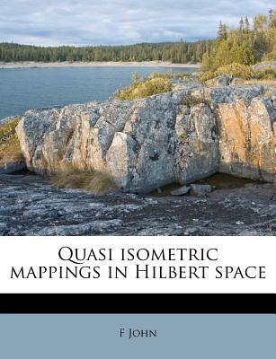 Quasi Isometric Mappings in Hilbert Space