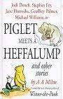 Piglet Meets a Heffa...