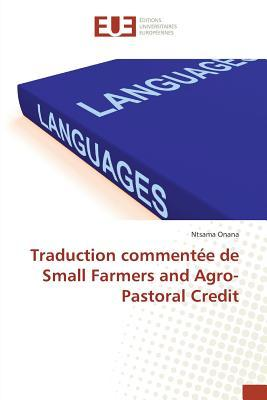 Traduction Commentee de Small Farmers and Agro-Pastoral Credit
