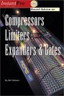 Sound Advice on Compressors, Limiters, Expanders, & Gates
