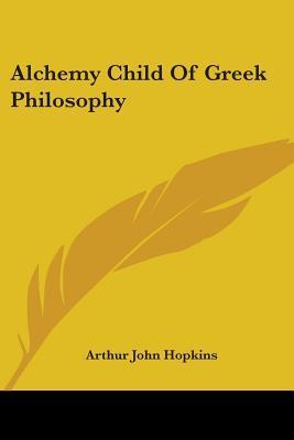 Alchemy Child of Greek Philosophy