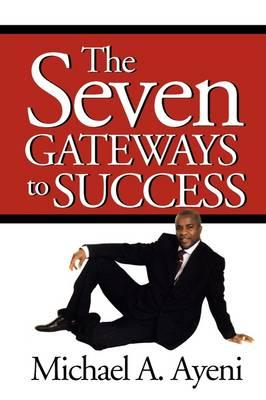 The Seven Gateways to Success