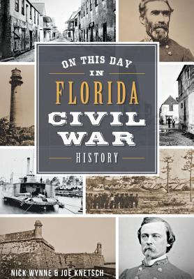 On This Day in Florida Civil War History