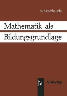 Mathematik Als Bildungsgrundlage