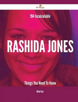 194 Incalculable Rashida Jones Things You Need to Know