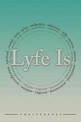 Lyfe Is