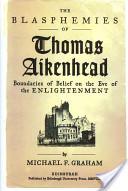 The blasphemies of Thomas Aikenhead