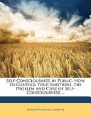 Self-Consciousness in Public