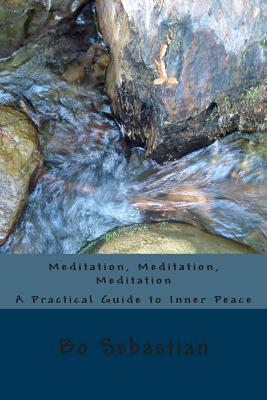 Meditation, Meditation, Meditation