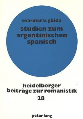 Studien zum argentinischen Spanisch
