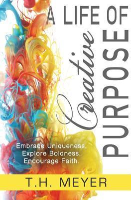 A Life of Creative Purpose