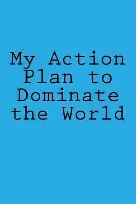 My Action Plan to Do...