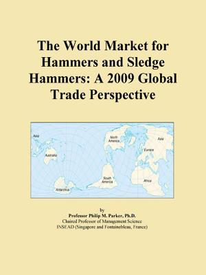 The World Market for Hammers and Sledge Hammers