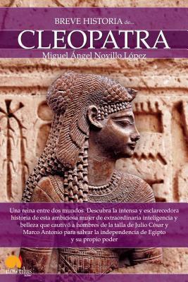 Breve historia de Cleopatra /Brief History of Cleopatra