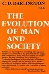 The Evolution of Man and Society