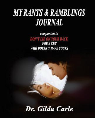 My Rants & Ramblings Journal