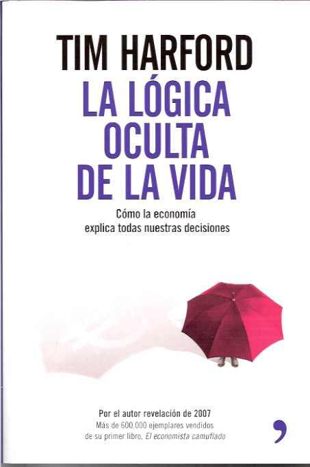 LA LOGICA OCULTA DE LA VIDA