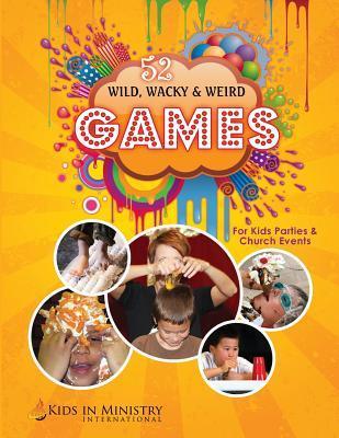 Wild, Wacky, & Weird Games