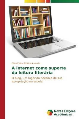 A internet como suporte da leitura literária