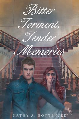 Bitter Torment, Tender Memories