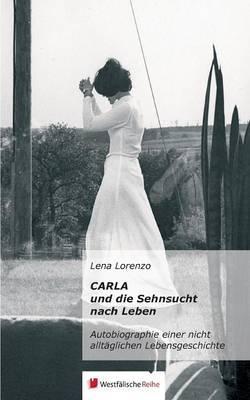 Carla und die Sehnsucht nach Leben