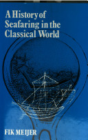 A History of Seafaring in the Classical World
