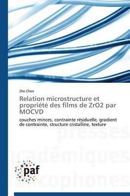 Relation Microstructure et Propriété des Films de Zro2 par Mocvd
