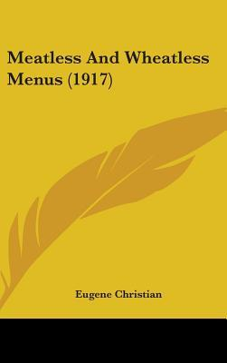 Meatless and Wheatless Menus