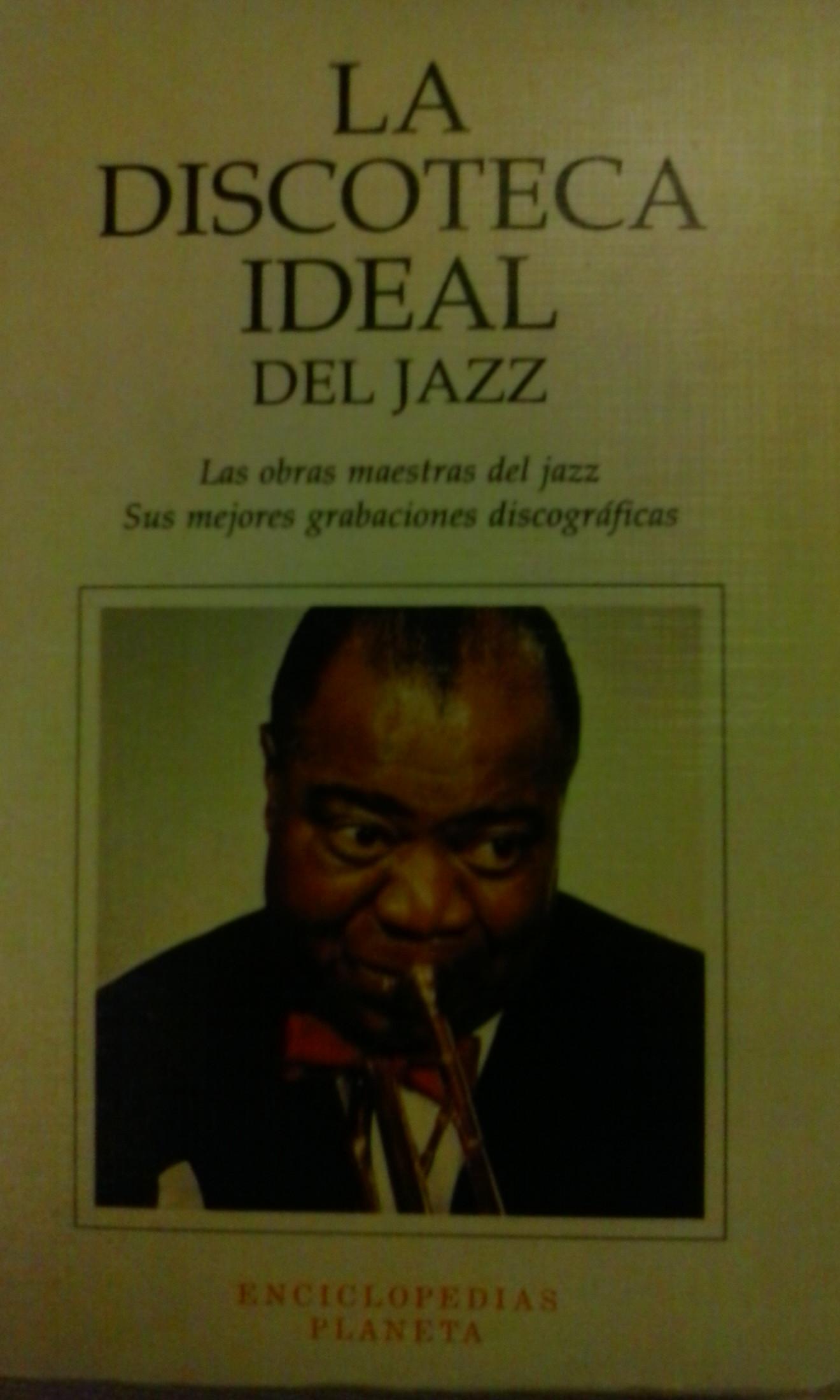 La discoteca ideal del Jazz