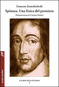 Spinoza. Una fisica del pensiero