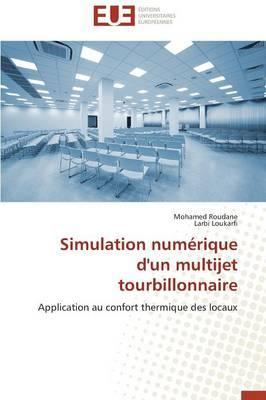 Simulation Numerique d'un Multijet Tourbillonnaire