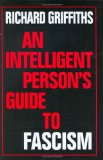 An Intelligent Person's Guide to Fascism