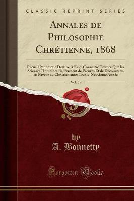 Annales de Philosophie Chrétienne, 1868, Vol. 18