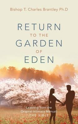Return to the Garden of Eden