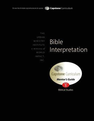 Bible Interpretation, Mentor's Guide