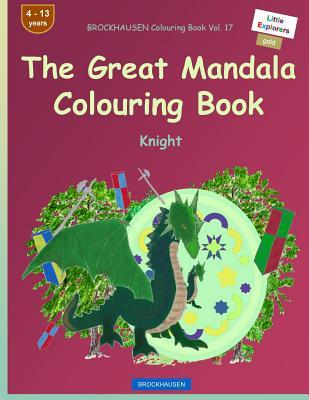 BROCKHAUSEN Colouring Book Vol. 17 - The Great Mandala Colouring Book