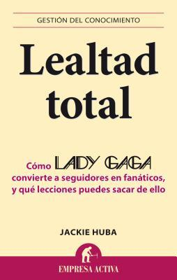 Lealtad total / Monster Loyalty