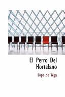 El Perro Del Hortelano