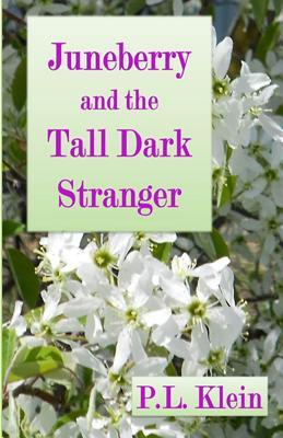 Juneberry and the Tall Dark Stranger